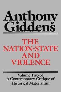 Contemporary Critique of Historical Materialism: v. 2 Nation State and Violence (h�ftad)