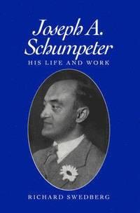 Joseph A.Schumpeter (h�ftad)