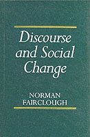Discourse and Social Change (h�ftad)