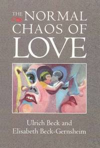 The Normal Chaos of Love (h�ftad)