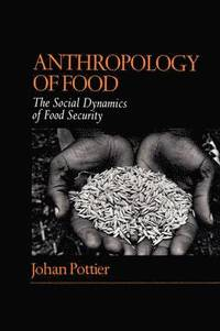 Participating in development alan bicker johan pottier for Anthropology of food and cuisine