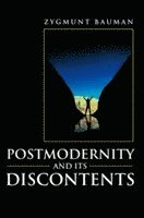 Postmodernity and Its Discontents (h�ftad)