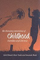 The Changing Experience of Childhood (h�ftad)