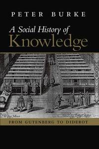 A Social History of Knowledge