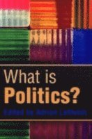 What is Politics? (h�ftad)