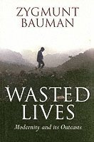 Wasted Lives (h�ftad)