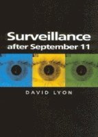 Surveillance After September 11 (h�ftad)