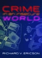 Crime in an Insecure World (häftad)