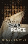 The Ethics of War and Peace