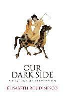 Our Dark Side (h�ftad)