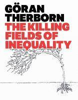 The Killing Fields of Inequality (h�ftad)