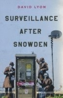 Surveillance After Snowden (h�ftad)