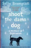 Shoot the Damn Dog (h�ftad)