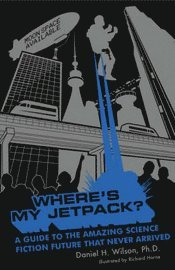 Where's My Jetpack? (h�ftad)