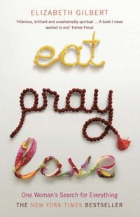 Eat, Pray, Love (h�ftad)
