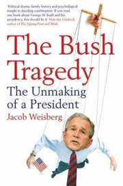 The Bush Tragedy (h�ftad)