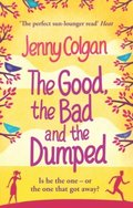 Good, The Bad And The Dumped