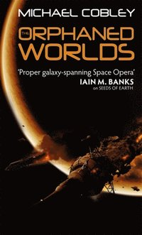 Orphaned Worlds (e-bok)
