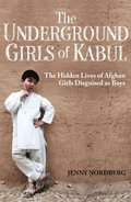 Underground Girls Of Kabul