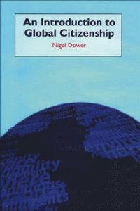 An Introduction to Global Citizenship (inbunden)