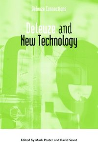 Deleuze and New Technology (h�ftad)