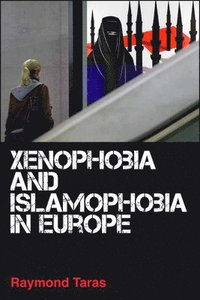 Xenophobia and Islamophobia in Europe (h�ftad)