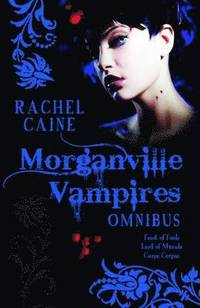 The Morganville Vampires: Vol. 2 Feast of Fools; Lord of Misrule; Carpe Corpus (inbunden)