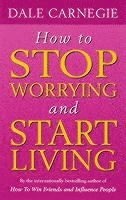 How to Stop Worrying and Start Living (kartonnage)