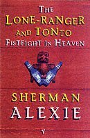 Lone Ranger and Tonto Fistfight in Heaven (pocket)