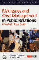 Risk Issues and Crisis Management in Public Relations (h�ftad)