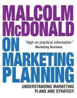 Malcolm McDonald on Marketing Planning (h�ftad)