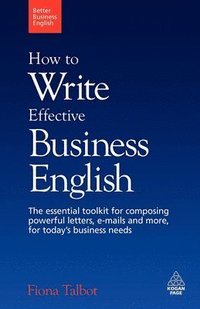 How to Write Effective Business English (h�ftad)