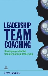 Leadership Team Coaching (inbunden)