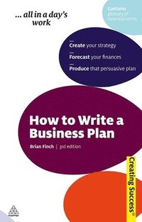 How to Write a Business Plan (h�ftad)