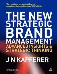 The New Strategic Brand Management (h�ftad)