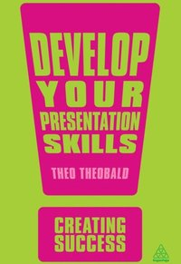 Develop Your Presentation Skills (e-bok)