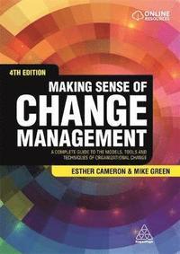 Making Sense of Change Management (h�ftad)