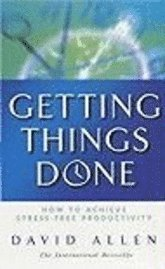 Getting Things Done: How to Achieve Stree-free Productivity (pocket)