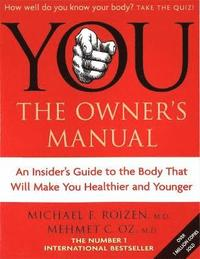 You - The Owner's Manual (h�ftad)