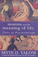 Momma and the Meaning of Life (h�ftad)