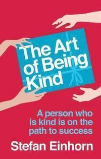 The Art of Being Kind (h�ftad)
