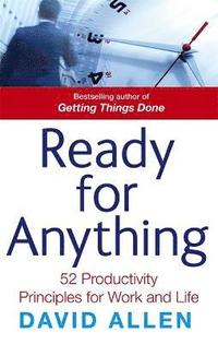 Ready For Anything: 52 Productivity Principles for Work and Life (pocket)