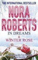 In Dreams and Winter Rose (h�ftad)