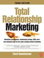 Total Relationship Marketing (h�ftad)