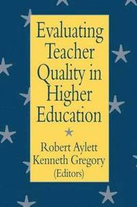 Evaluating Teacher Quality in Higher Education (h�ftad)