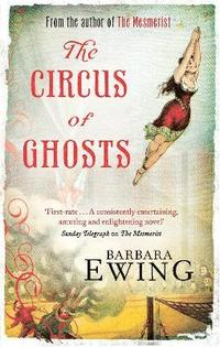 The Circus of Ghosts (inbunden)