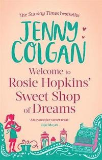 Welcome to Rosie Hopkins' Sweetshop of Dreams (h�ftad)