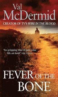 Fever Of The Bone (h�ftad)