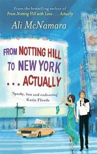 From Notting Hill to New York... Actually (h�ftad)