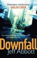 Downfall: v. 3 (inbunden)